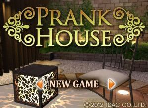 prank house