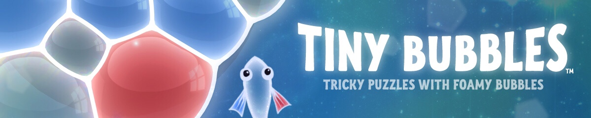 Tiny Bubbles: Walkthrough Guide, Tips, Tricks and ...