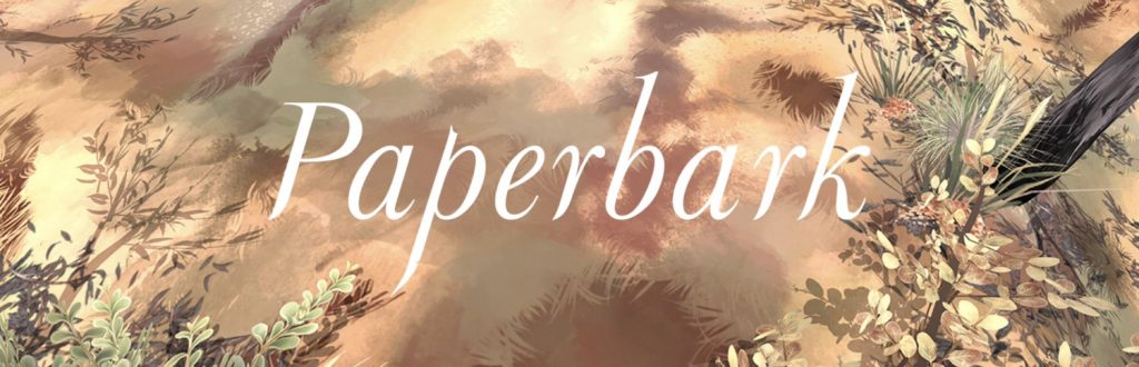 Paperbark: Walkthrough Guide