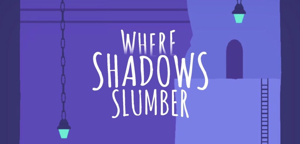 Where Shadows Slumber: Walkthrough Guide, Tips and Tricks