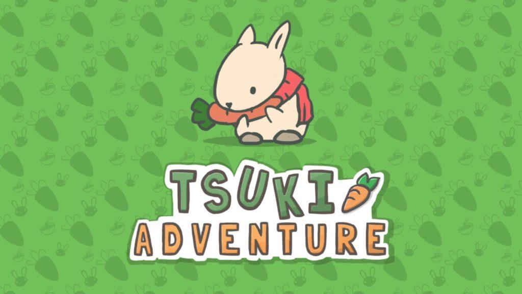 Tsuki Adventure: Walkthrough Guide, Tips and Tricks