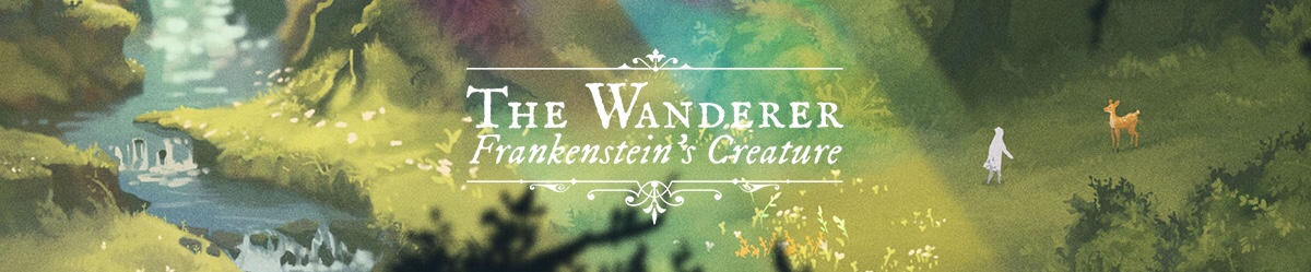 'The Wanderer: Frankenstein's Creature' Review – What Makes a Monster?