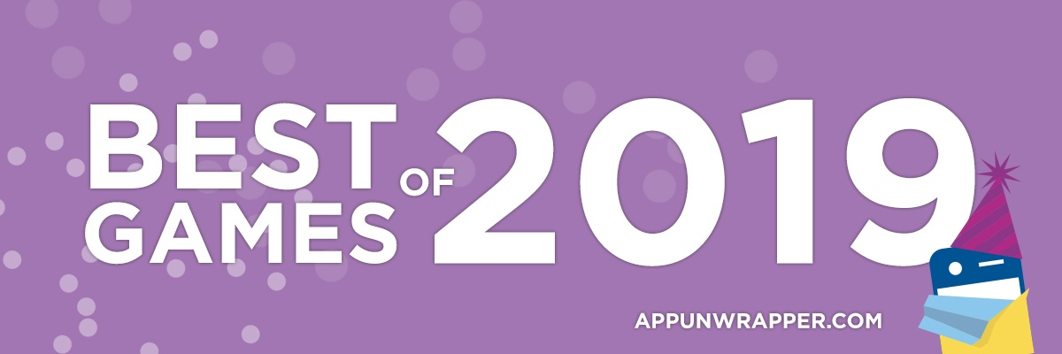 AppUnwrapper's Favorite iOS Games of 2019 (GOTY List)