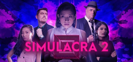 SIMULACRA 2: Walkthrough Guide