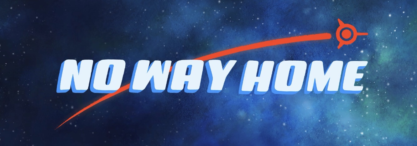 No Way Home: Walkthrough Guide