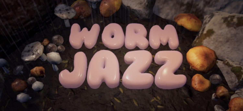Worm Jazz: Walkthrough Guide