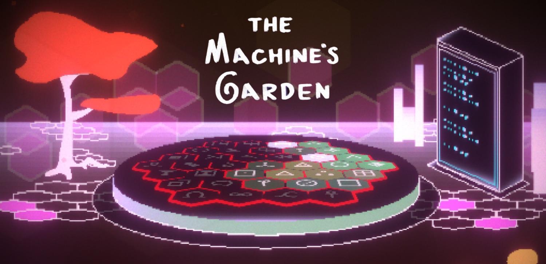 The Machine's Garden: Walkthrough Guide