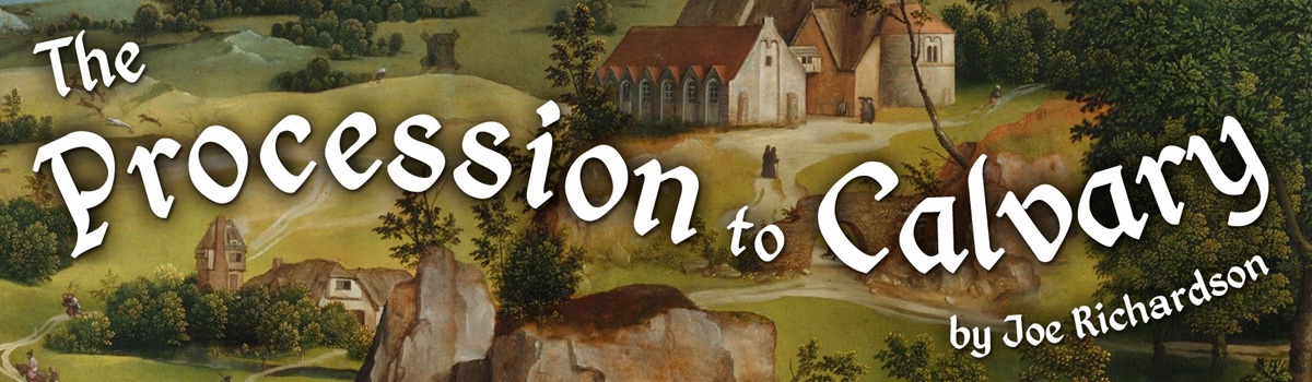 The Procession to Calvary: Walkthrough Guide