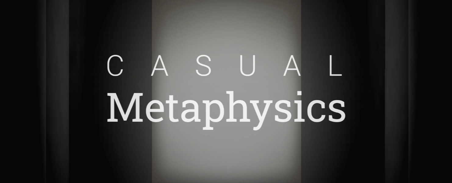 Casual Metaphysics: Wakthrough Guide