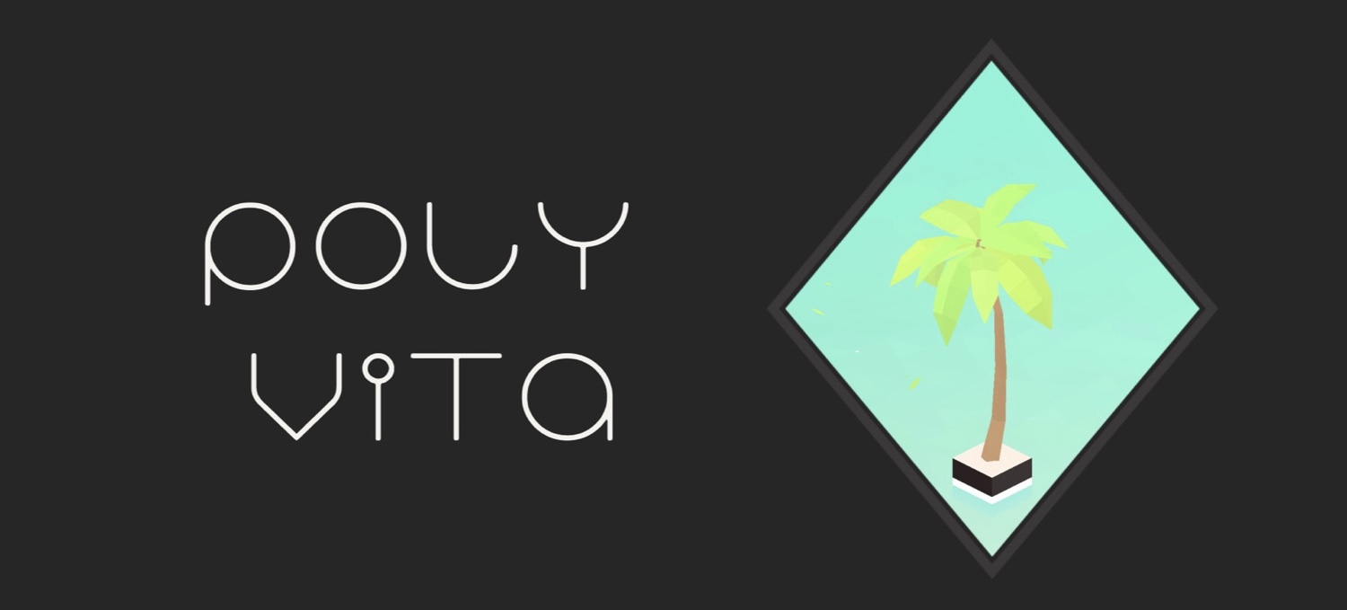 Poly Vita: Walkthrough Guide