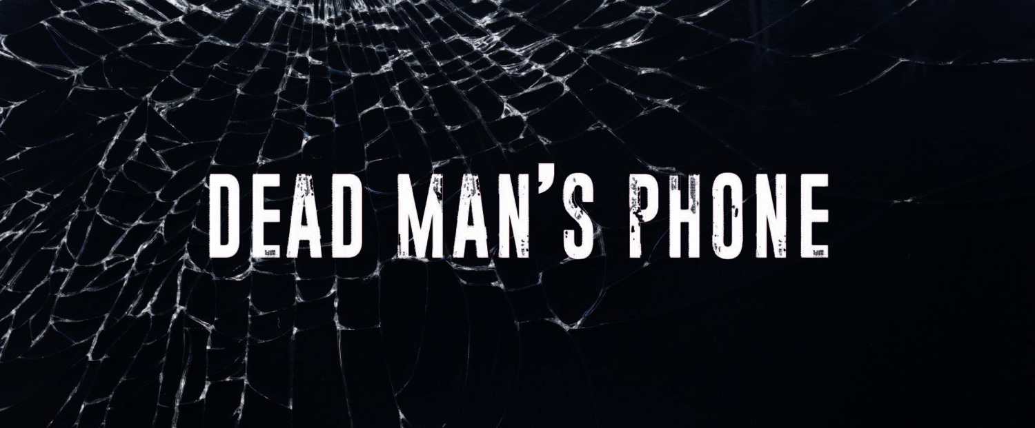 Dead Man's Phone: Walkthrough Guide
